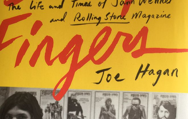 "Joe Hagan's ""Sticky Fingers"" chronicles the rise and fall of Jann Wenner and Rolling Stone."