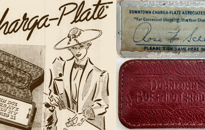 The Charga-Plate was the credit card of its time, eventually accepted at most of Buffalo's downtown merchants, until the individual store credit card became more popular in the late '50s and early '60s.  (Buffalo Stories archives)