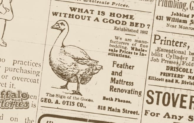 George A. Otis' gimmick in selling mattresses in the late 1800s and beginning of the 1900s was a goose in his ads and on his store.
