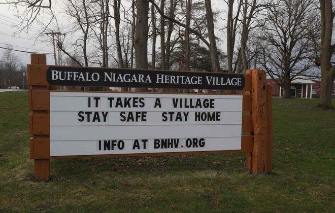 Buffalo Niagara Heritage Village message, in Amherst, on Monday, March 30, 2020. (John Hickey/Buffalo News)